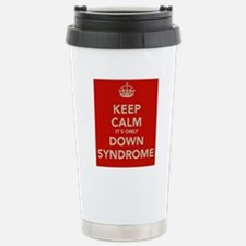 Kee Calm It's Only Down Syndrome Stainless Steel T