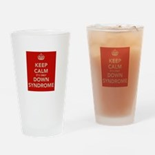 Kee Calm It's Only Down Syndrome Drinking Glass