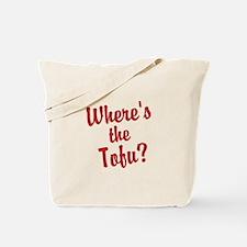 Wheres the Tofu? Tote Bag