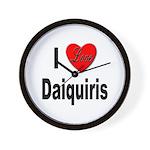 I Love Daiquiris Wall Clock