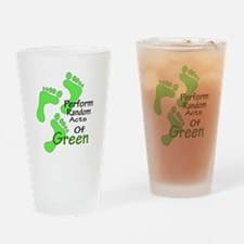 Random acts of Green Drinking Glass