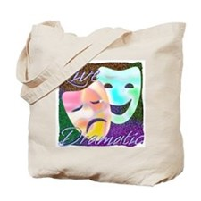 Live Dramatic Thespian Drama Tote Bag