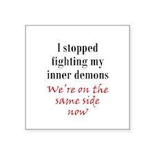 "Fighting Inner Demons Square Sticker 3"" x 3"""