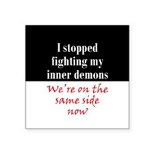 "Fighting Inner Demons Square Sticker 3"" x 3"""