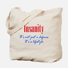 Insanity Defense and Lifestyle Tote Bag