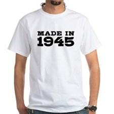 Made In 1945 Shirt