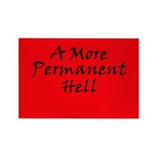 A More Permanent Hell Rectangle Magnet