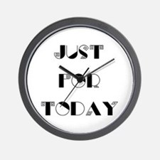 Just For Today Wall Clock