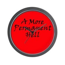 A More Permanent Hell Wall Clock