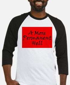 A More Permanent Hell Baseball Jersey