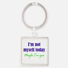 Not Myself Today Square Keychain