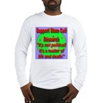 Support Stem Cell Research It Long Sleeve T-Shirt