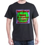 Support Stem Cell Research It Dark T-Shirt