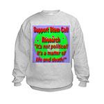 Support Stem Cell Research It Kids Sweatshirt