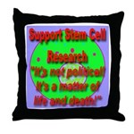 Support Stem Cell Research It Throw Pillow