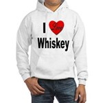 I Love Whiskey (Front) Hooded Sweatshirt