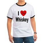 I Love Whiskey Ringer T