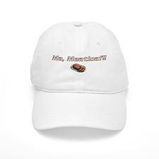 Ma Meatloaf!! Baseball Cap