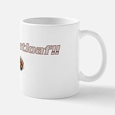 Ma Meatloaf!! Mug