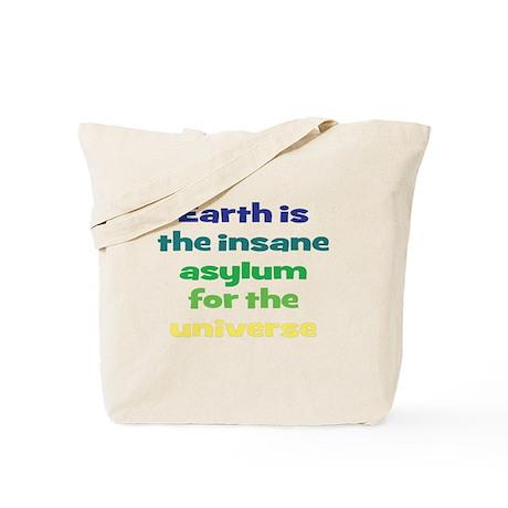 Earth Insane Asylum Tote Bag