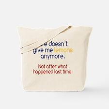 Life Doesn't Give Lemons Tote Bag