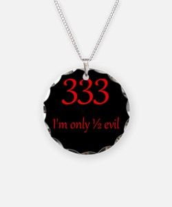 333: Half Evil Necklace