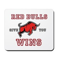 Red Bulls Give You Wins Mousepad