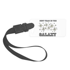 Best Team In The Galaxy Luggage Tag