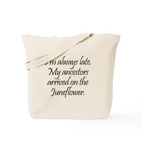 Late Ancestors Tote Bag