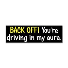 Back off My Aura Car Magnet 10 x 3