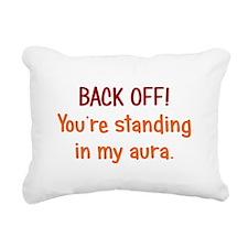 Back off My Aura Rectangular Canvas Pillow
