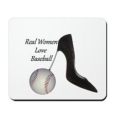 Real Women Love Baseball Mousepad