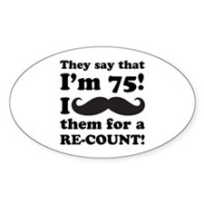 Funny Mustache 75th Birthday Decal