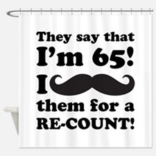 Funny Mustache 65th Birthday Shower Curtain
