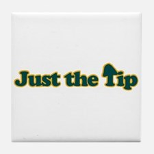 Just The Tip Tile Coaster