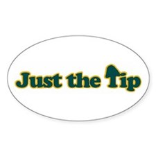 Just The Tip Oval Decal