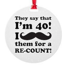 Funny Mustache 40th Birthday Ornament