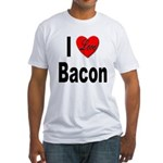 I Love Bacon (Front) Fitted T-Shirt