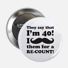 """Funny Mustache 40th Birthday 2.25"""" Button (10 pack"""
