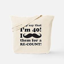 Funny Mustache 40th Birthday Tote Bag