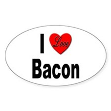 I Love Bacon Oval Decal