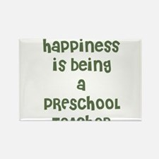 Happiness is being a PRESCHOO Rectangle Magnet (10