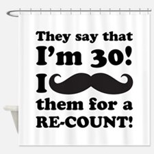 Funny Mustache 30th Birthday Shower Curtain