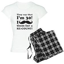 Funny Mustache 30th Birthday Pajamas