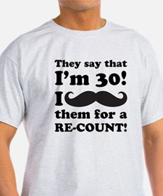 Funny Mustache 30th Birthday T-Shirt