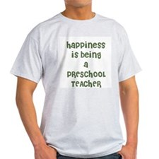 Happiness is being a PRESCHOO Ash Grey T-Shirt