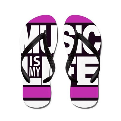 music is my life pink Flip Flops