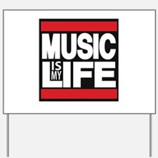 music is my life red Yard Sign