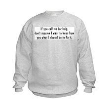 If You Call... Sweatshirt