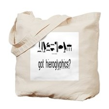 got hieroglyphics? Tote Bag